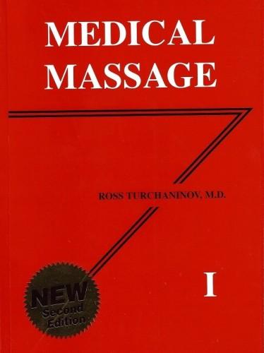 Medical Massage Volume I