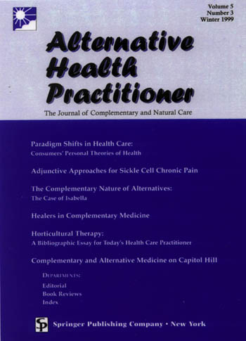 Alternative Health Practitioner, Winter 1999